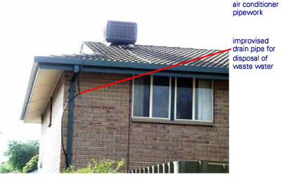 The Photograph Below Shows A Poorly Plumbed Drainage System For An  Evaporative Air Conditioner Mounted On The Roof.